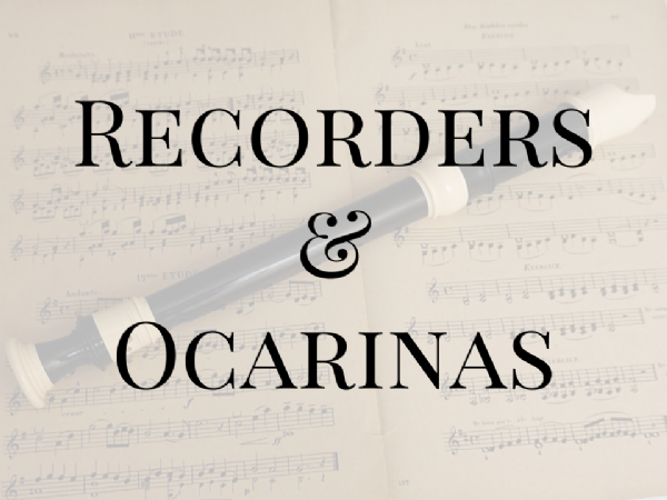Recorders and Ocarinas